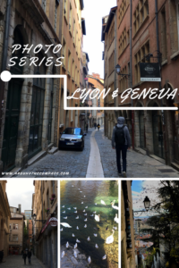 Photo series - weekend escape in Lyon and Geneva. Check out things to do for one weekend in these two cities and discover their beauty through our images.